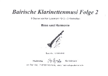 Bairische Klarinettenmusi Band 2: für 2-3 Klarinetten (bass und Harmonie ad lib)