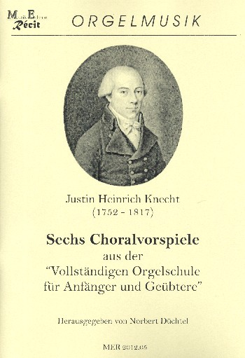 6 Choralbearbeitungen: für Orgel