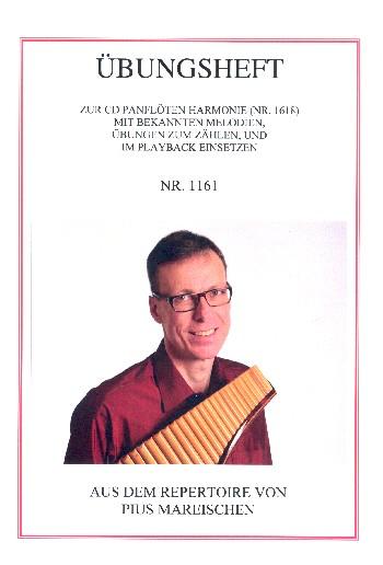 Übungsheft zur CD Panflötenharmonie: für Panflöte