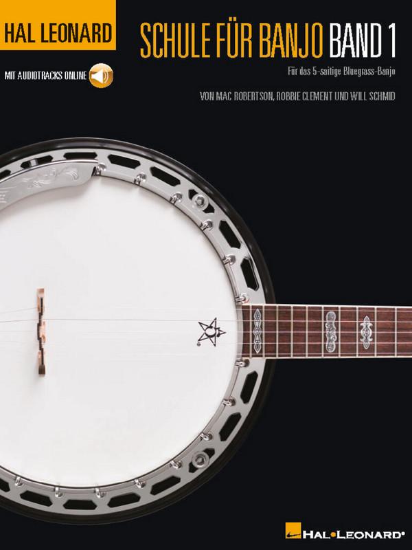 Schule Band 1 (+Audio online): für 5-String Bluegrass-Banjo in Tabulatur