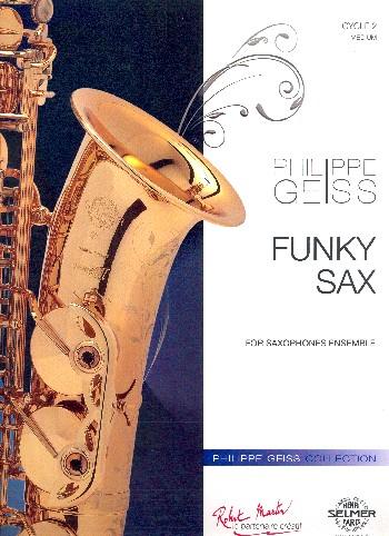 Funky Sax: für Saxophon-Ensemble
