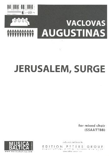 Jerusalem surge: for mixed chorus a cappella