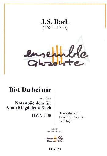 Bist du bei mir BWV508: für Trompete, Posaune und Orgel