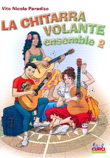 La chitarra volante ensemble vol.2: for 4 guitars and bass