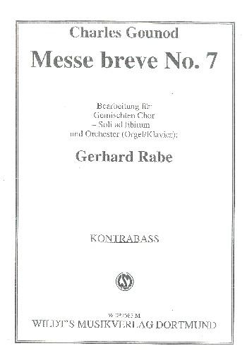 Messe brève Nr.7: für gem Chor und Orchester (Orgel/Klavier) (Soli ad lib)