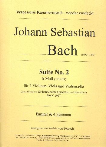 Suite h-Moll Nr.2 BWV1067: für 2 Violinen, Viola und Violoncello
