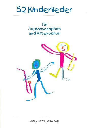 52 Kinderlieder: für 2 Saxophone (SA)