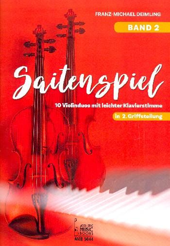 Saitenspiel Band 2: für 2 Violinen und Klavier