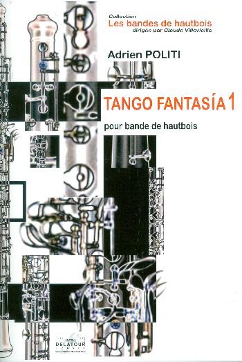 Tango Fantasía no.1: pour bande de hautbois