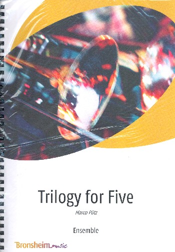 Trilogy for five: for ensemble