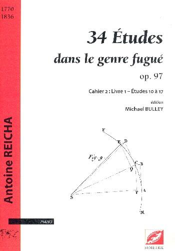 34 Études dans le genre fugué opus.97 vol.2 - livre 1 (nos.10-17: pour piano
