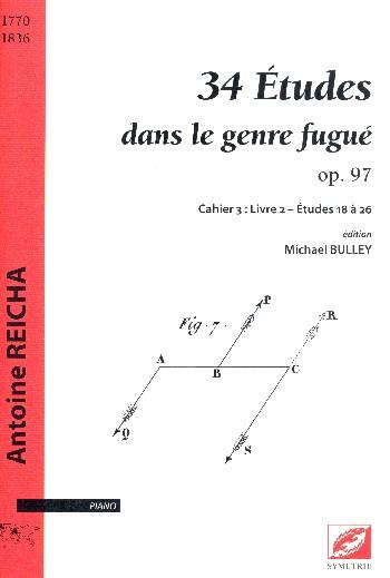34 Études dans le genre fugué opus.97 vol.3 - livre 2 (nos.18-26): pour piano
