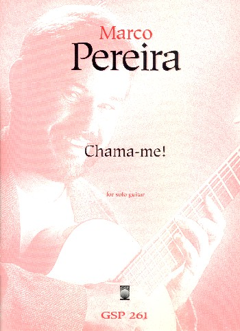 Chama-me: for guitar