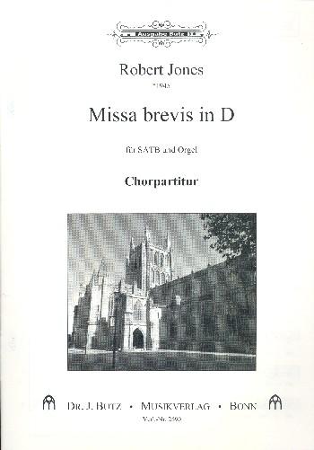Missa brevis in D: für gem Chor und Orgel