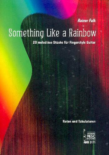 Something like a Rainbow: für Gitarre/Tabulatur