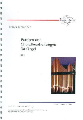 Partiten und Choralbearbeitungen: für Orgel