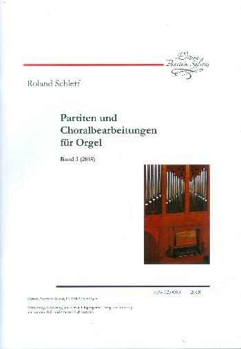 Partiten und Choralbearbeitungen Band 3: für Orgel