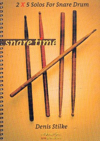 Snare Time: für Snare Drum (Kleine Trommel)
