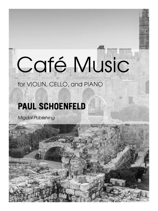 Café Music: für Violine, Violoncello und Klavier