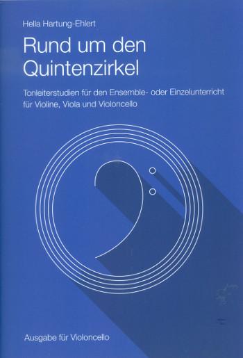 Rund um den Quintenzirkel: für Violoncello