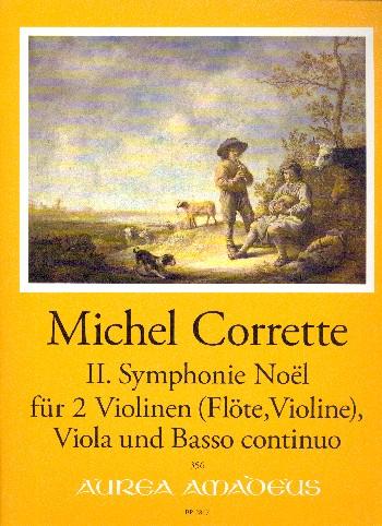 Sinfonie Noel Nr.2: für 2 Violinen (Flöte und Violine), Viola und Bc