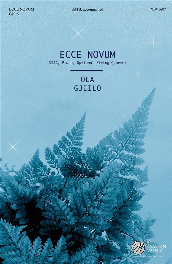 Ecco novum: for mixed chorus and piano (string quartet ad lib)