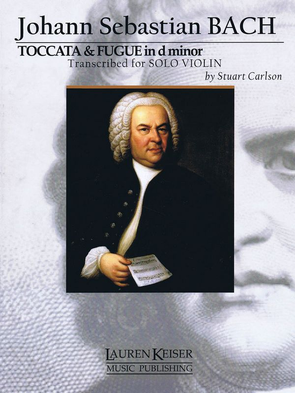 Toccata and Fugue in d Minor: for violin