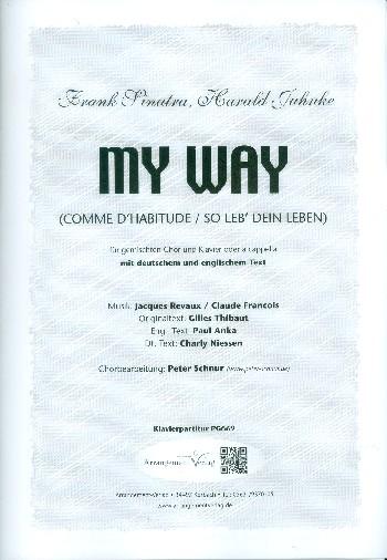 My Way: für gem Chor und Klavier
