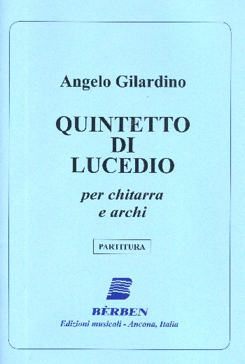 Quintetto di Lucedio: per chitarra e archi