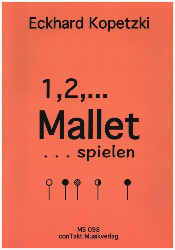 1,2,... Mallet spielenfuer Xylophon (Marimba, Vibraphon)