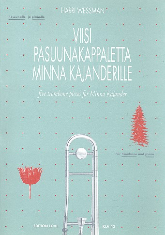 5 Trombone Pieces for Minna Kajander: for trombone and piano