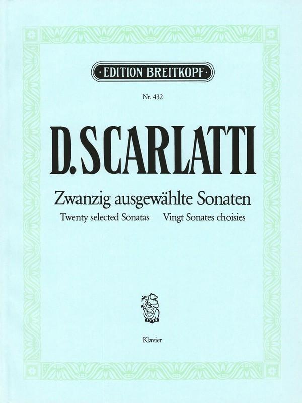 Scarlatti, Domenico - 20 ausgewählte Sonaten :