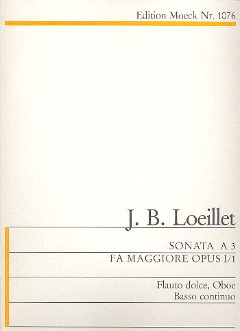 Loeillet, Jean Baptiste (John of London) - Triosonate F-dur op.1,1 : für