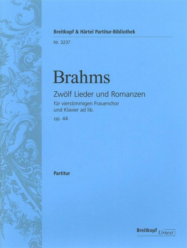 12 Lieder und Romanzen opus.44: für Frauenchor und Klavier ad lib.