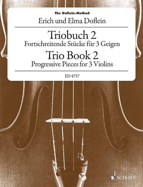 Das Geigenschulwerk für 3 Violinen Band 2: Fortschreitende
