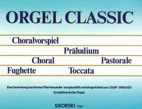 Orgel Classic: für E-Orgel