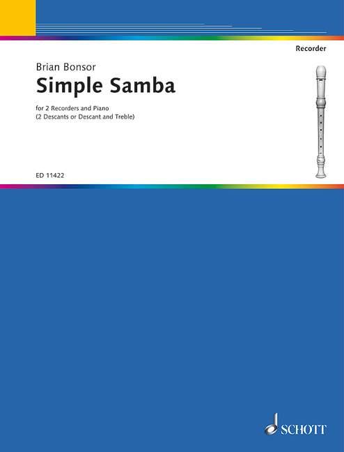 Simple samba: for 2 recorders (SS/SA) and piano