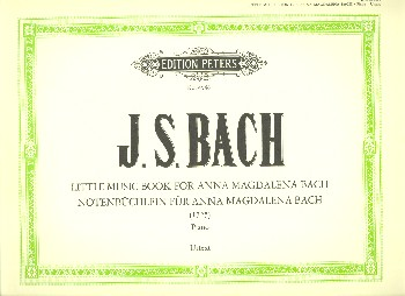 Bach, Johann Sebastian - Notenbüchlein für Anna Magdalena Bach :