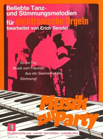 Musik zur Party: für E-Orgel