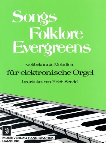 Songs, Folklore, Evergreens: für elektronische Orgel