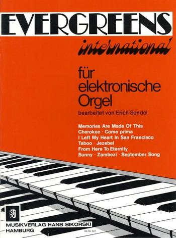 Evergreens international: für E-Orgel