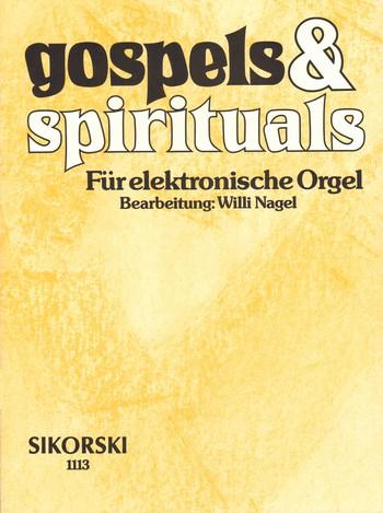 Gospels and Spirituals: für E-Orgel