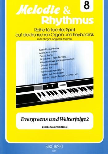 Evergreens und Welterfolge Band 2: für E-Orgel / Keyboard