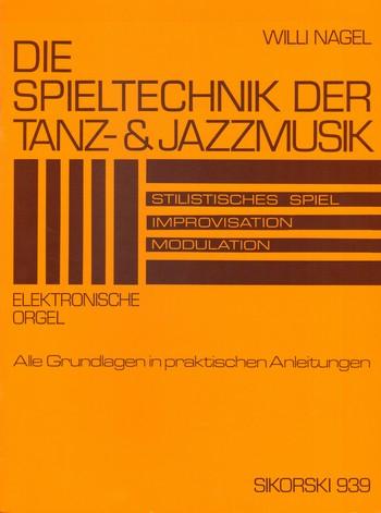 Die Spieltechnik der Tanz- und Jazzmusik: Stilistisches Spiel,