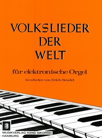 Volkslieder der Welt: für E-Orgel