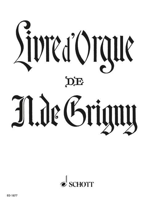 Grigny, Nicolas de - Livre d'orgue