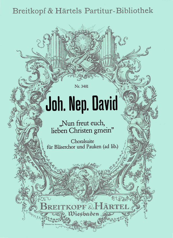 NUN FREUT EUCH LIEBE CHRISTEN CHORALSUITE F.BLAESERCH.+PAUKEN