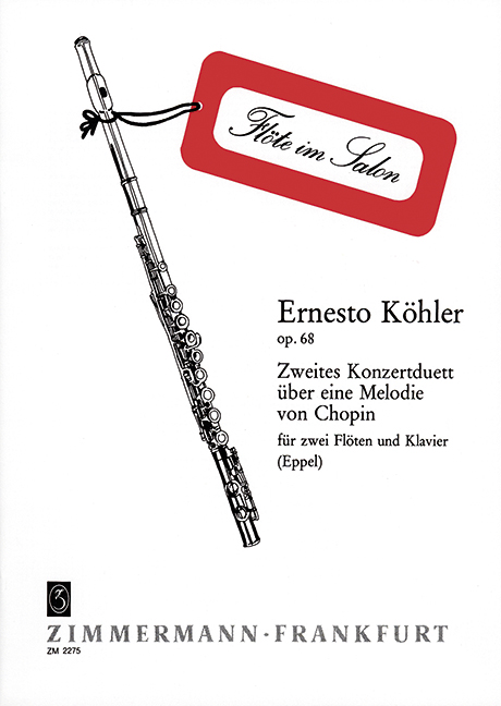 Köhler, Ernesto - Konzertduett Nr.2 op.68 über
