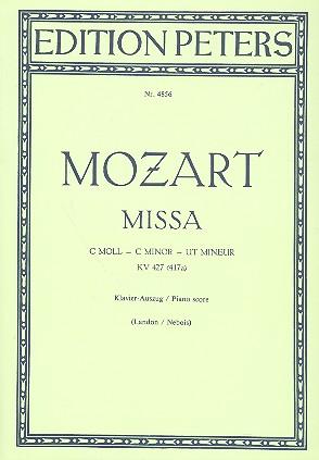 Mozart, Wolfgang Amadeus - Messe c-Moll KV427 : für