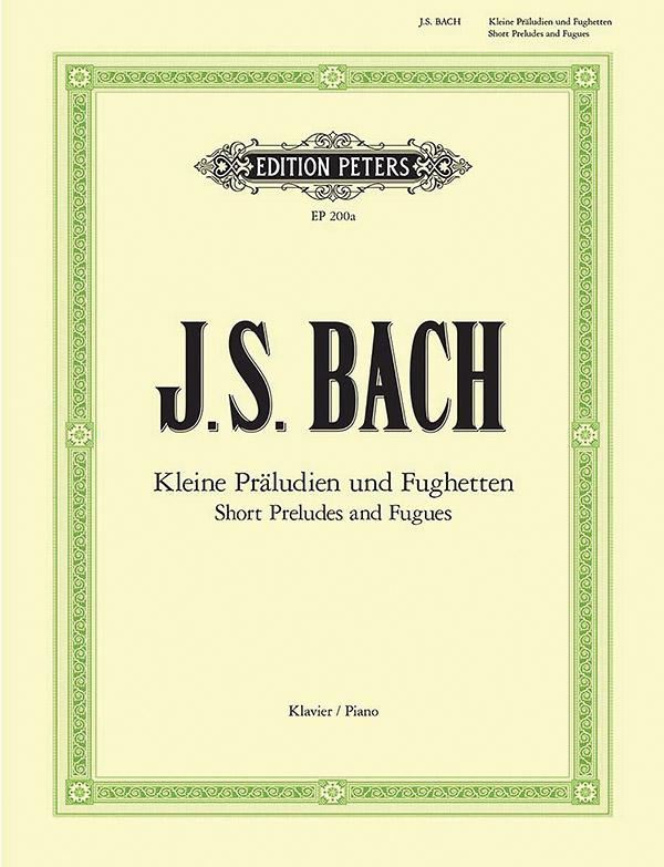 Bach, Johann Sebastian - Kleine Präludien und Fughetten :